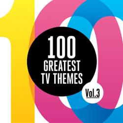 100 Greatest TV Themes Vol. 3