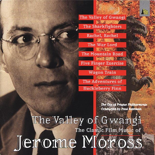 The Valley of Gwangi Film Music of Jerome Moross