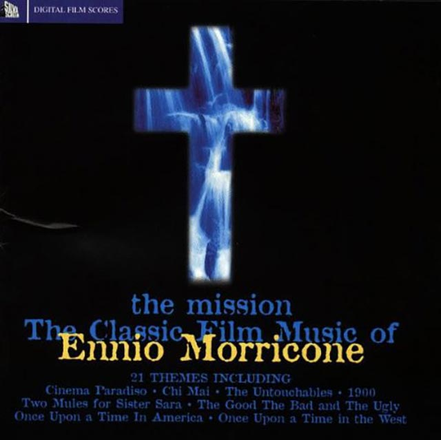 The Misson Classic Film Music of Ennio Morricone