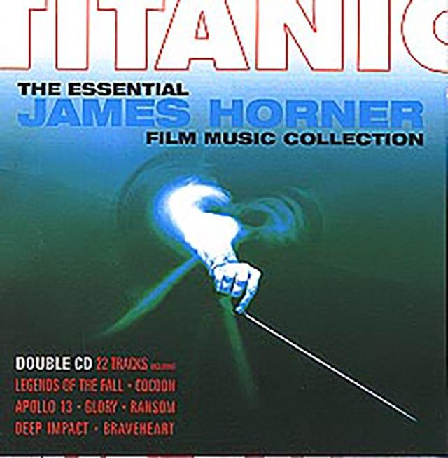 Titanic The Essential James Horner
