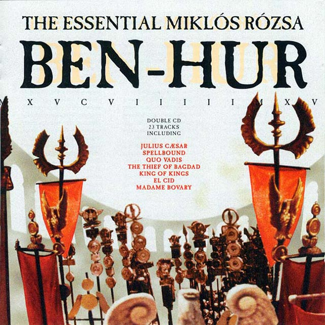 Ben Hur the Essential Miklos Rozsa