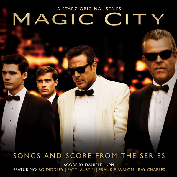 Magic City - Songs and Score From The Series