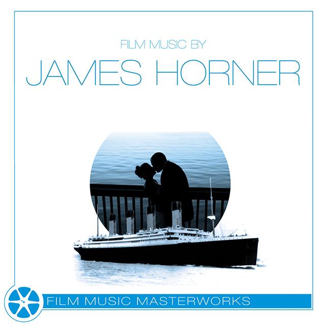 Film Music Masterworks James Horner