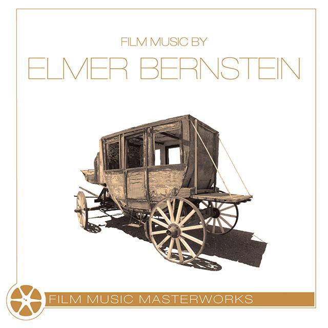 Film Music Masterworks Elmer Bernstein