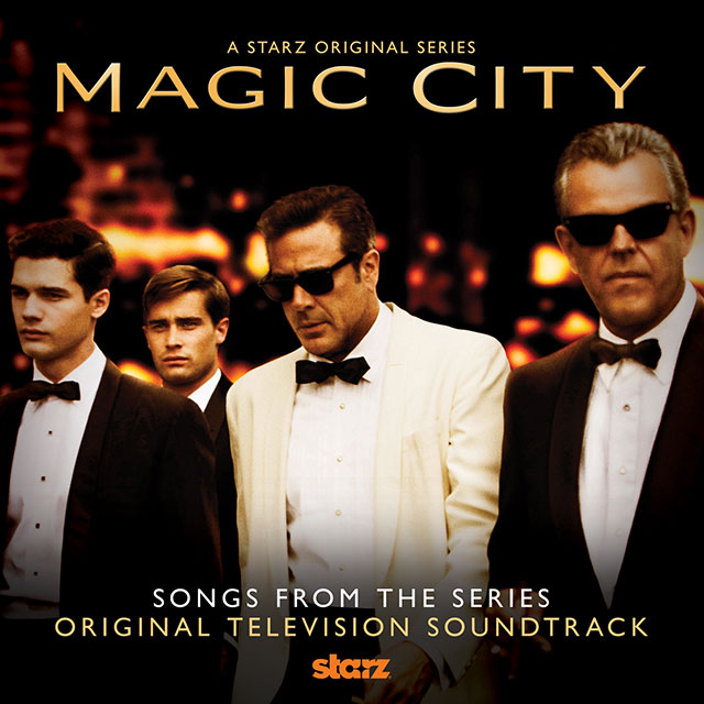 Magic City - Songs From The Series