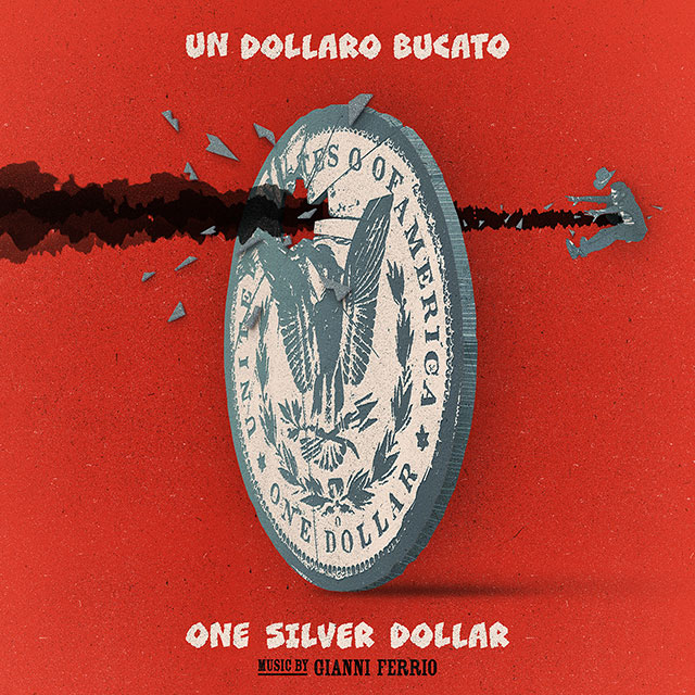 Un Dollaro Bucato One Silver Dollar